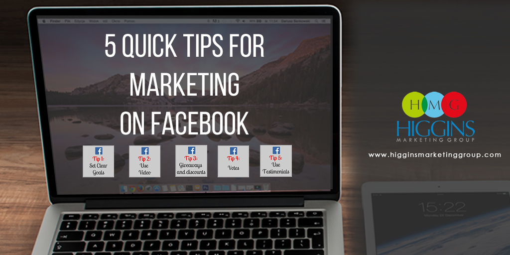 5 Quick Tips for Marketing on Facebook