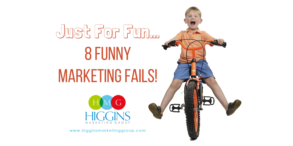 Just For Fun… 8 Funny Marketing Fails!