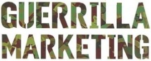 Higgins Marketing Group 4 Guerilla Marketing Ideas_gmarketing