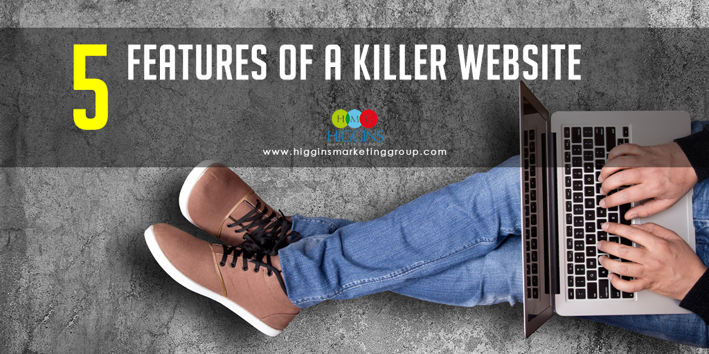 5 Features of a Killer Website