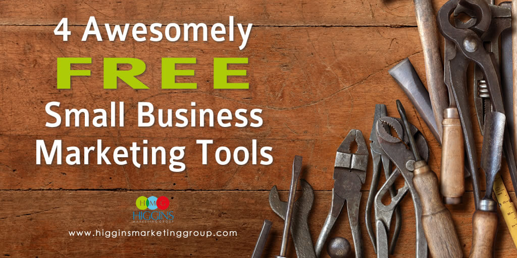4 Awesomely Free Small Business Marketing Tools