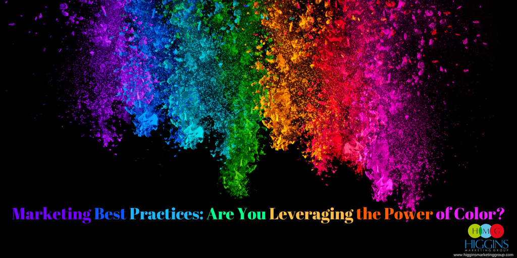 Marketing Best Practices: Are You Leveraging the Power of Color?