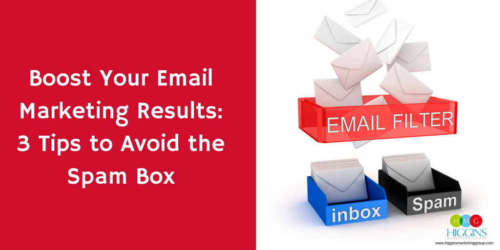 HMG-Boost Your Email Marketing Results- 3 Tips to Avoid the Spam Box