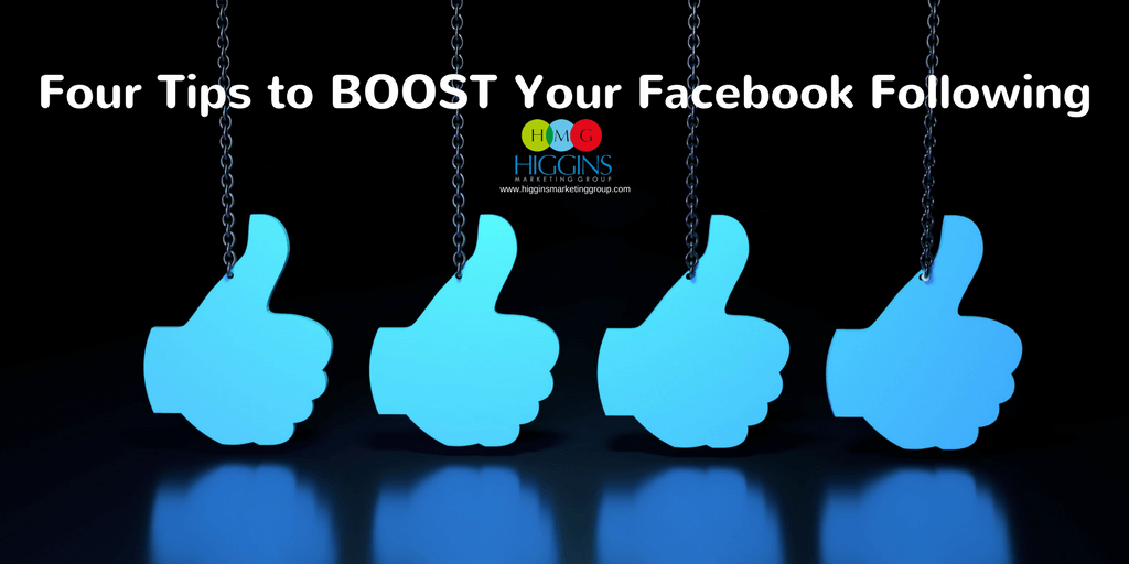 Four Tips to BOOST Your Facebook Following