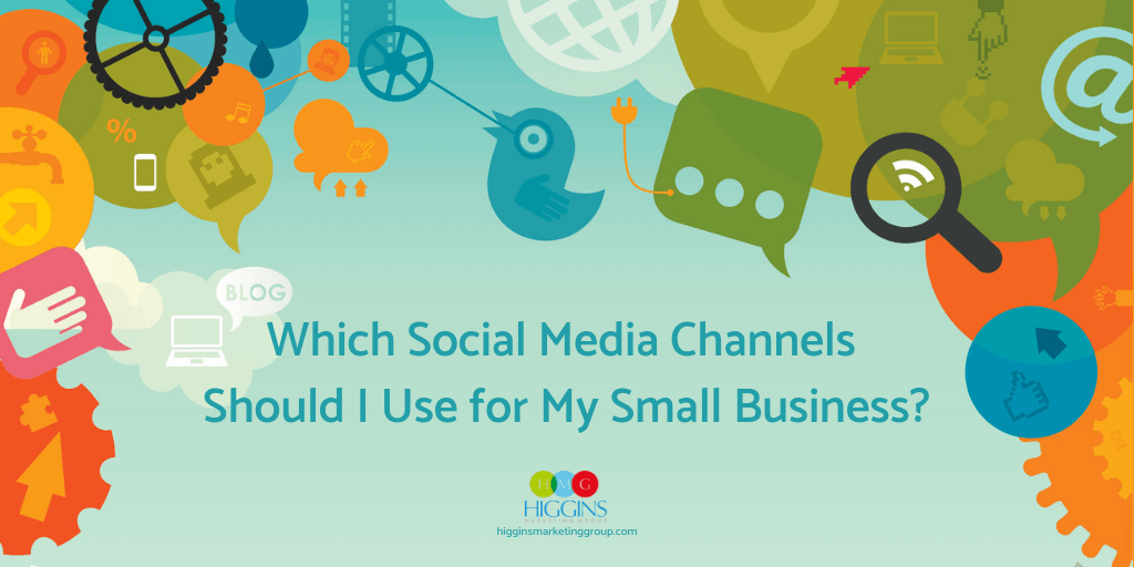Which Social Media Channels Should I Use for My Small Business?