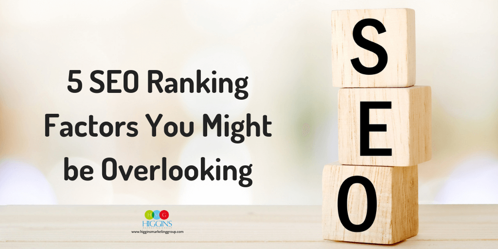 5 SEO Ranking Factors You Might be Overlooking