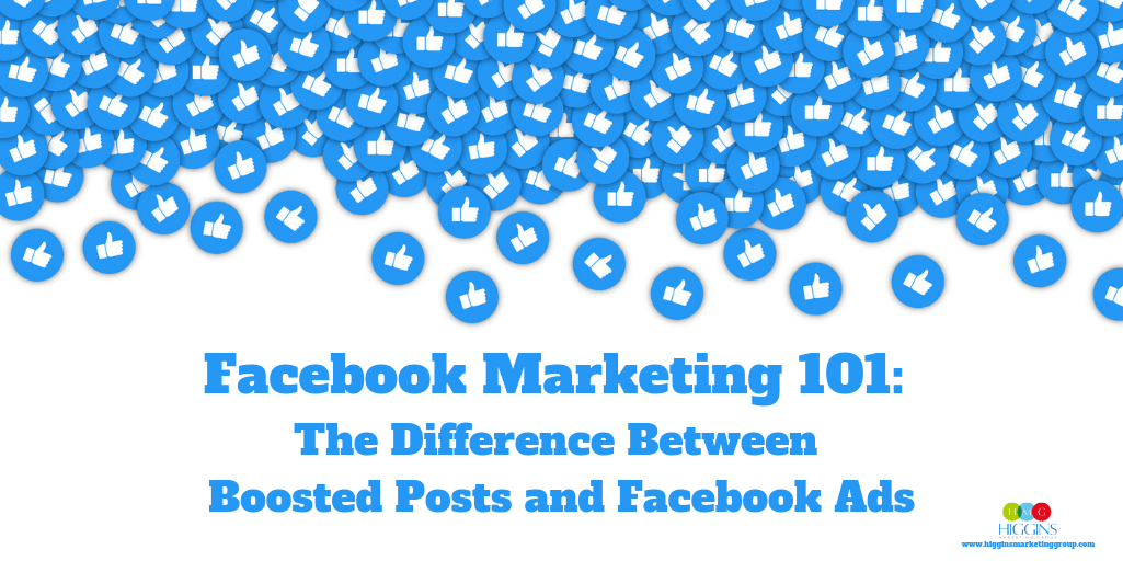 Facebook Marketing 101: The Difference Between Boosted Posts and Facebook Ads
