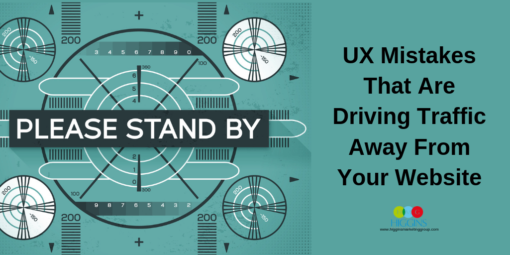 UX Mistakes That Are Driving Traffic Away From Your Website