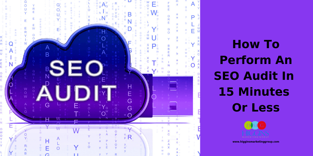 How To Perform An SEO Audit In 15 Minutes Or Less