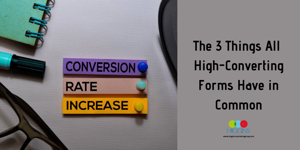 The 3 Things All High-Converting Forms Have in Common