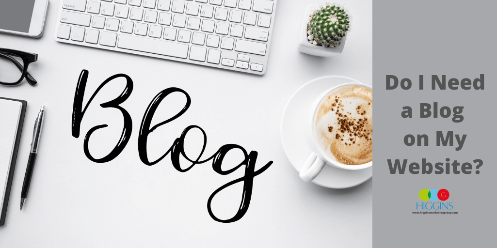 Do I Need a Blog on My Website?
