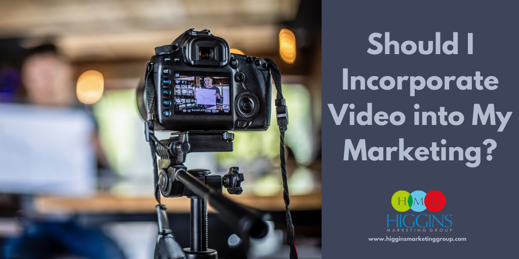 Should I Incorporate Video into My Marketing?