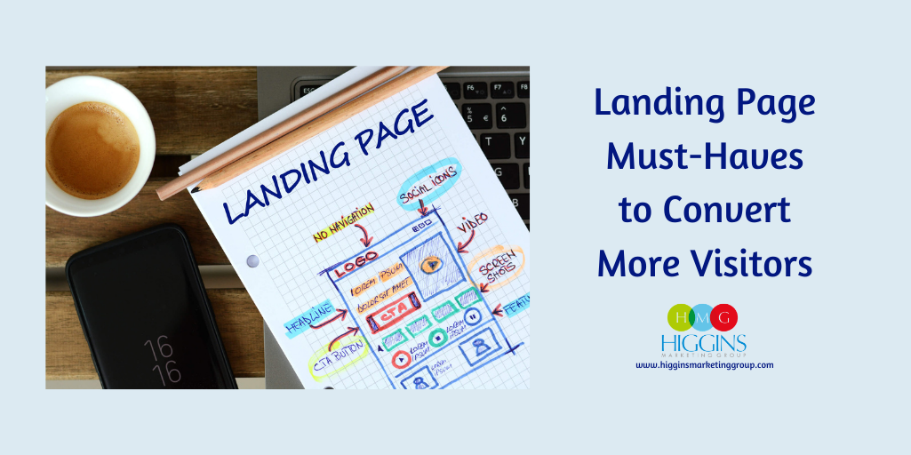 Landing Page Must-Haves to Convert More Visitors
