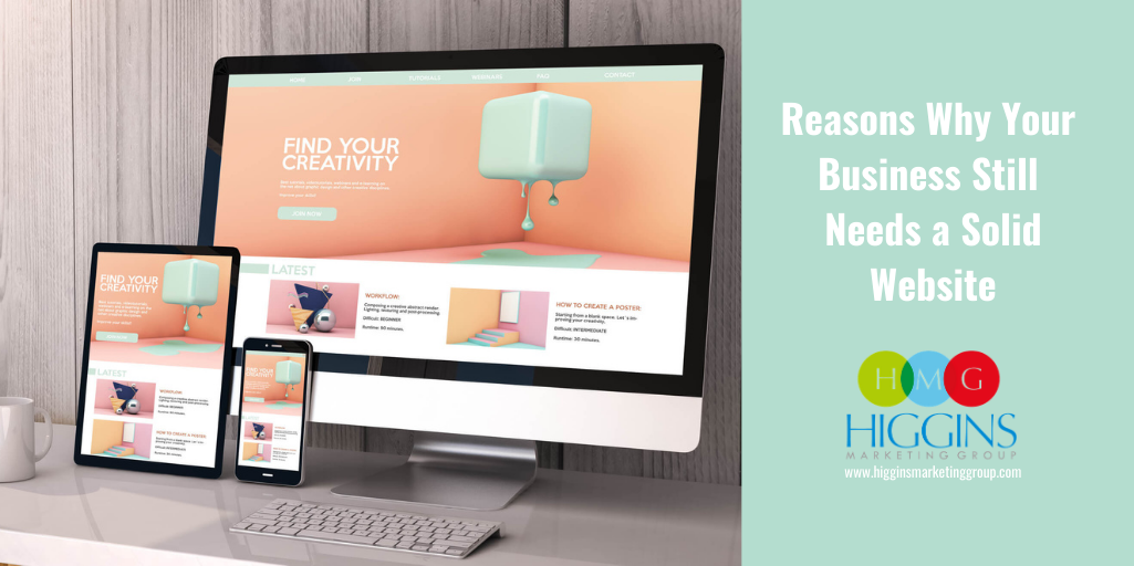Reasons Why Your Business Still Needs a Solid Website