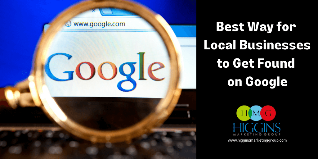 Best Way for Local Businesses to Get Found on Google