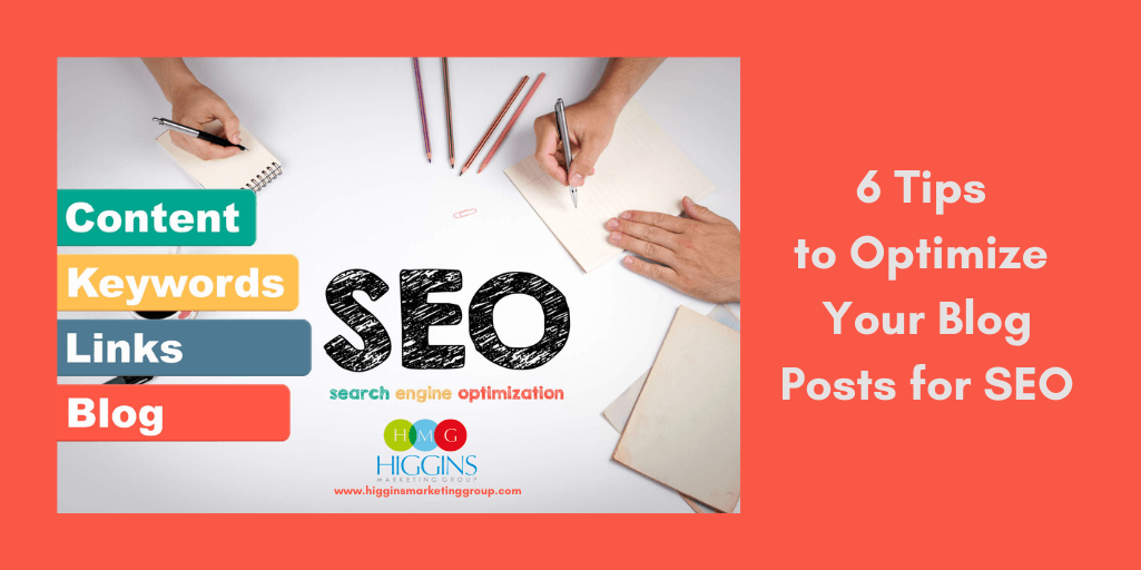 6 Tips to Optimize Your Blog Posts for SEO