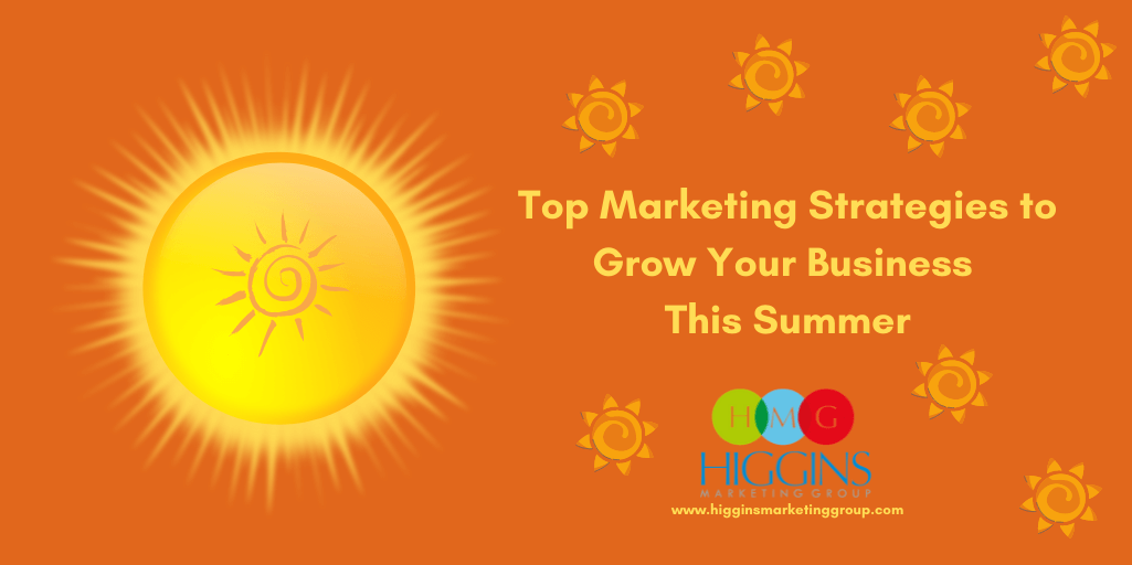 HMG_Top Marketing Strategies to Grow Your Business This Summer